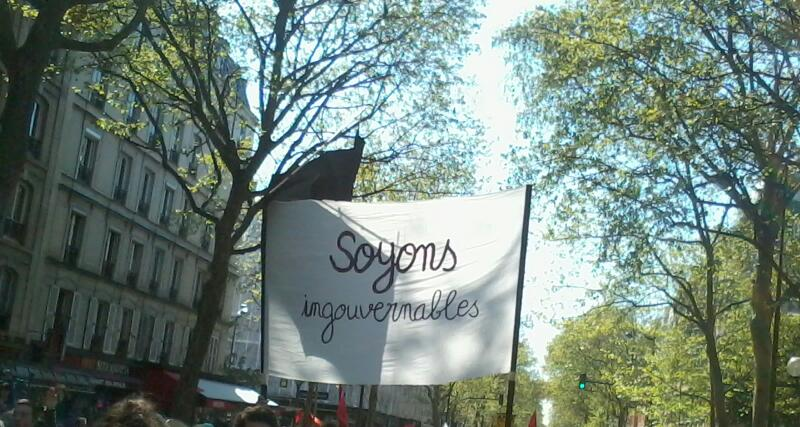 """""""Soyons ingouvernables"""""""