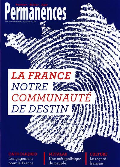 N°538-539 : La France, notre communauté de destin