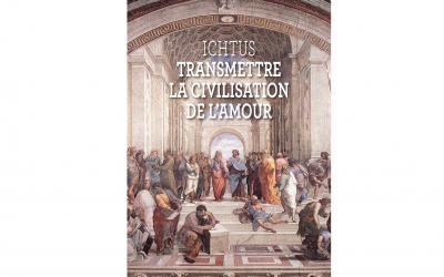 Transmettre la civilisation de l'amour