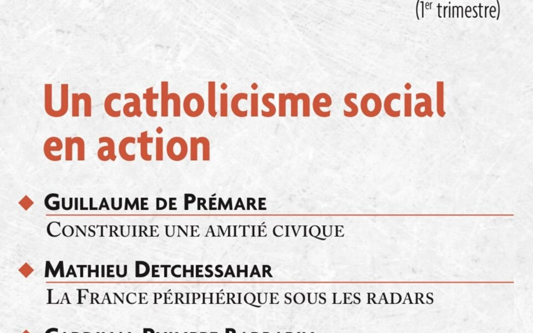 N°580 Un Catholicisme social en action