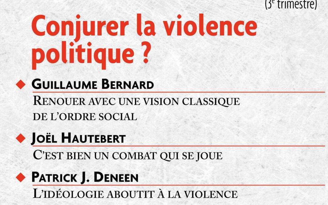 N°582 : Conjurer la violence politique ?